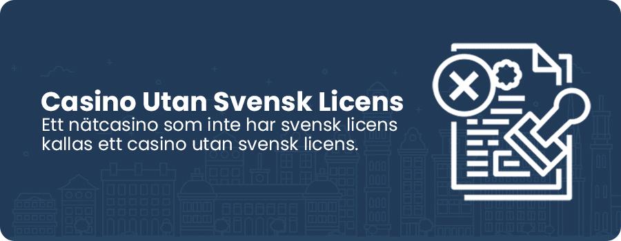 Casino utan svensk licens information